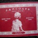 Circa 1910s RARE J & P COATS CROCHET BOOK #1 GOWN YOKES & BOUDOIR CAPS ANNE ORR