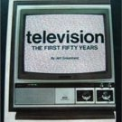 Television The First Fifty Years Book by Jeff Greenfield c 1977 1981 ed