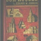 Our Houses by Eleanor M Johnson Little Wonder Book #109 1952