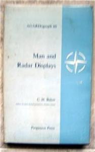 Man and Radar Displays Science Book by Baker 1962 Hardcover w DJ