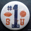 "Syracuse University SU 1987 - 1988 #1 Basketball and Football Pin Button 3"" Diam"