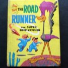 Big Little Book 1968 The Road Runner The Super Beep - Catcher by Fallberg # 2023