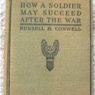 How a Soldier May Succeed After the War Book 1918 RARE