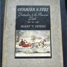 Currier & Ives Book By Harry Peters 1942  192 Print Plates