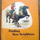 Finding New Neighbors Reader Book 1957 Childrens Illus