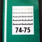 Northwest Missouri State University 1974-75 Bearcat Basketball Guide NCAA Div II