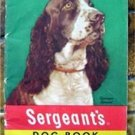 Vintage Sergeant's Dog Book Springer Spaniel Cover 1950 Advertising