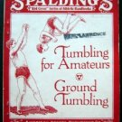 1928 Spalding Tumbling for Amateurs and Ground Tumbling Red Cover Series Booklet