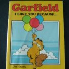 Garfield the Cat Book  I Like You Because . . .  by Jim Davis 1983 Softcover