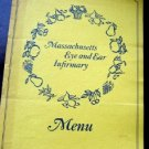 Circa 1960s Massachusetts Eye & Ear Infirmary Menu Charles St Boston Mass