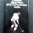 1972-1973 Pro Hockey Guide Canadian Black Velvet Advertising Booklet