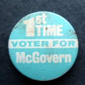 """1st Time Voter for McGovern 1972 Political Pin 1 1/2"""""""