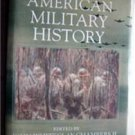 The Oxford Companion to American Military History Book 1999 J W Chambers