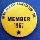 """Game Reserve Association Inc Member 1967 Pin 2 1/4"""" Diameter"""