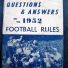 Questions & Answers on the 1952 Football Rules Booklet  22nd Annual Edition