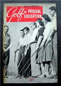 Golf in Physical Education Booklet 1941 Edition National Golf Foundation