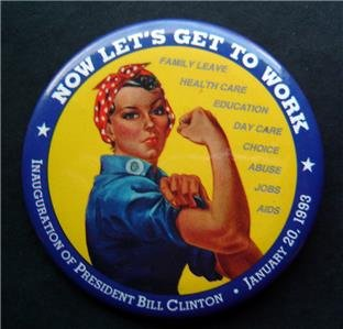Inauguration President Bill Clinton PIN Now Let's Get to Work Rosie Rivitor 1993