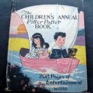 The Children's Annual Pitter Patter Book 1928 208 Pages Of Entertainment Whitman