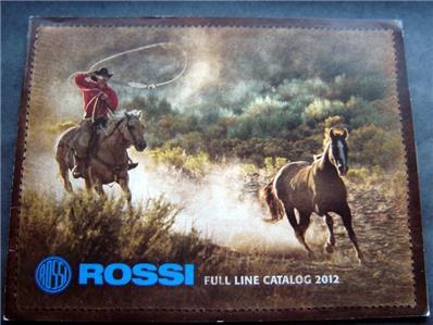 Rossi Gun Catalog 2012 Full Line