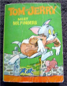 Tom and Jerry Meet Mr. Fingers 1967 Big Little Book # 5752