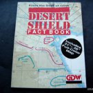 1991 Desert Shield Fact Book by GDW Games No Color Map