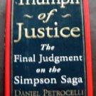 Triumph of Justice Final Judgment OJ Simpson Saga Book by Daniel Petrocelli 1998