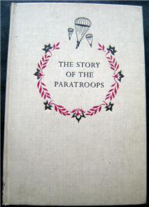 The Story of the Paratroopers Book by George Weller Landmark Random House 1958