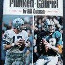 Great Qurterbacks Football Book by Gutman Staubach Griese Plunkett Gabriel 1972