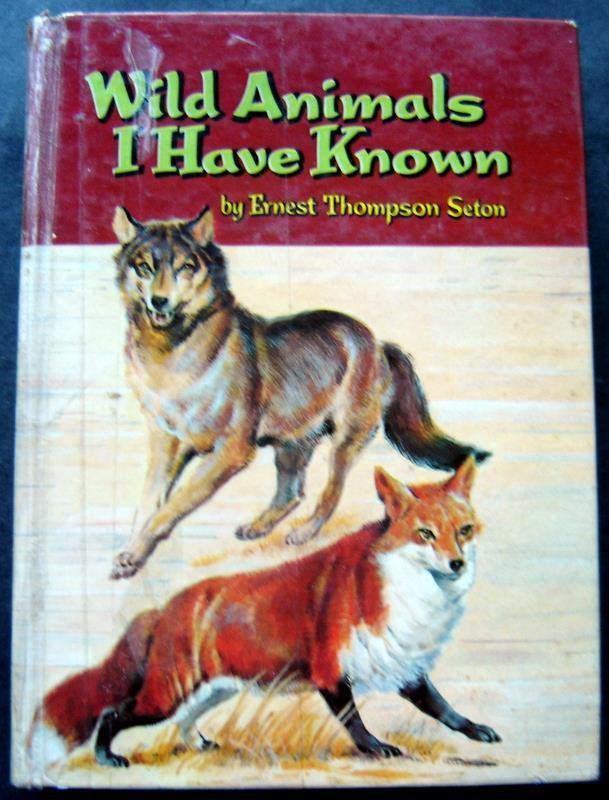 Wild Animals I Have Known Book by E Seton Whitman 1961 #1619