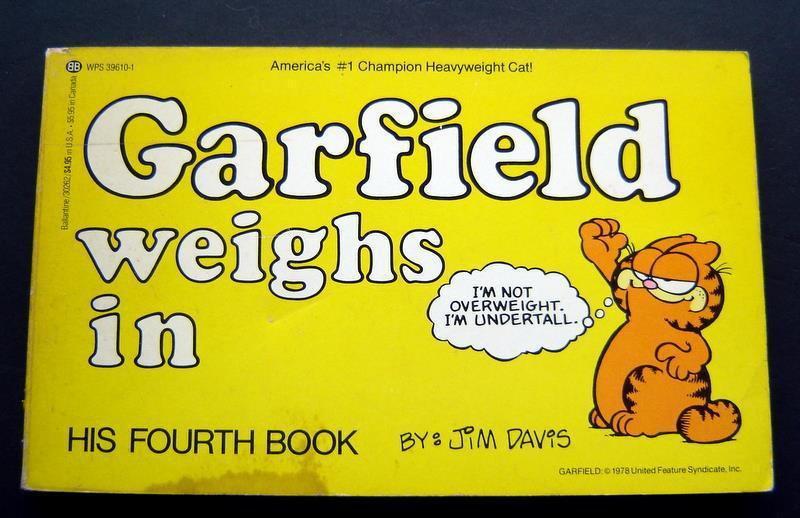 Garfield Weighs In Book by Jim Davis 4th Book 1982 Ballantine VG