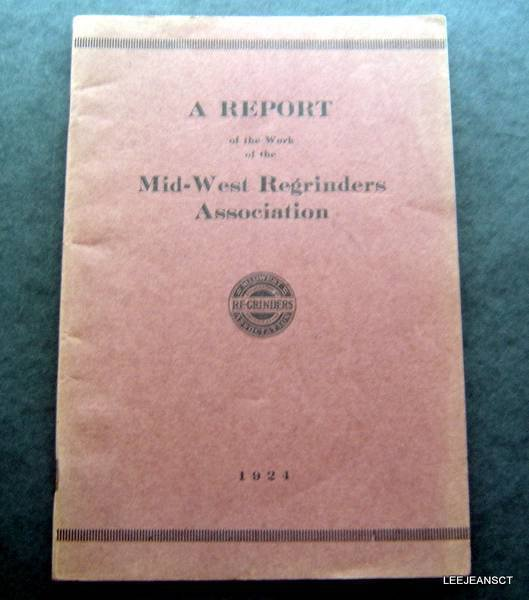 A Report of the Work of the Mid-West Regrinders Association Booklet Motors 1924