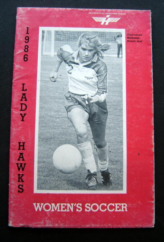 1986 Lady Hawks University of Hartford (Ct.) Women's SOCCER Poster Booklet