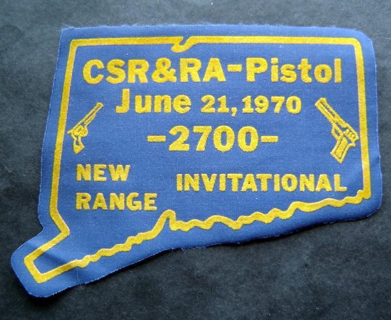June 21, 1970 CSR & RA Pistol Invitational 2700 New Range Ct Gun Patch