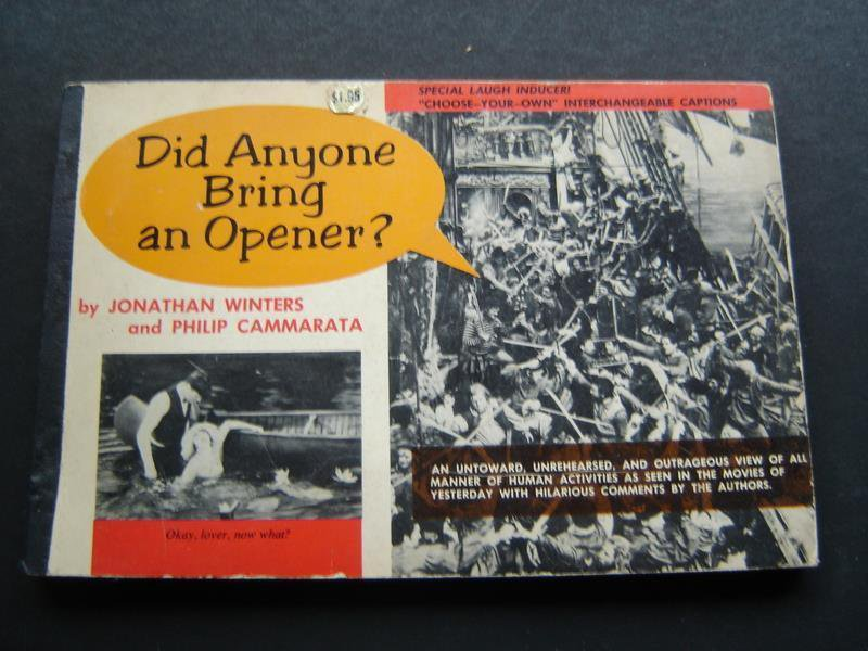 Did Anyone Bring an Opener? Book by Jonathan Winters and P Cammarata Humor 1959
