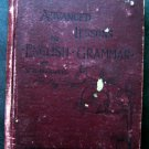 Advanced Lessons in English Grammar Book by W H Maxwell 1891