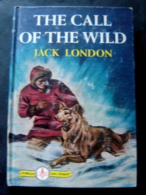 The Call of the Wild Book by Jack London Famous Dog Stories Hardcover