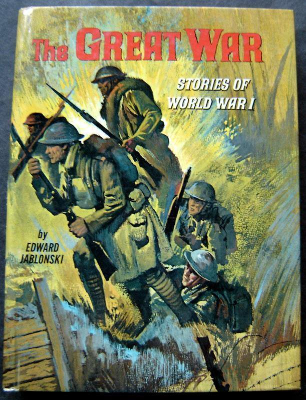 The Great War Book Real Life Stories Series World War 1 Whitman 1965 HC # 1579