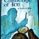 Challenge of Ice Book Real Life Stories Series Whitman 1963 HC # 1506