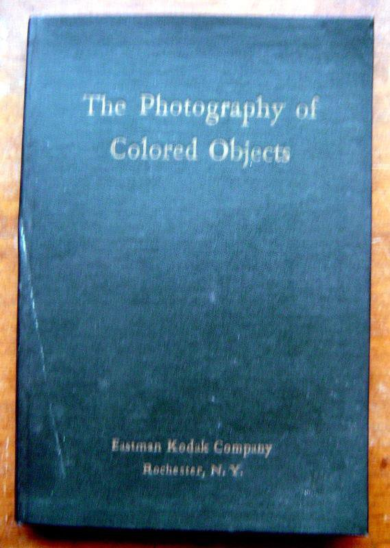 The Photography of Colored Objects Book 1935 Eastman Kodak Company 13th Edition