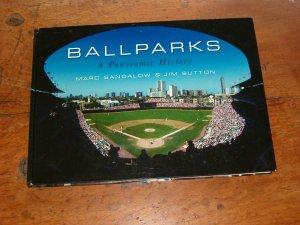 Ballparks by Mark Sandalow & Jim Sutton