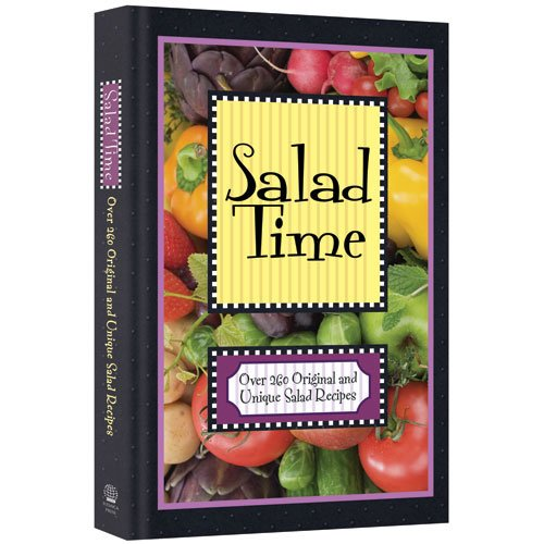 Salad Time 260 unique and original salad recipes