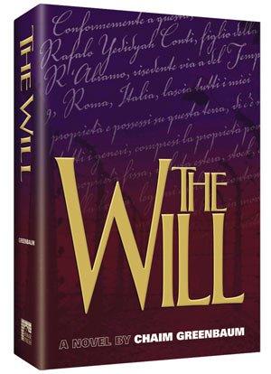 The Will, A Novel by Chaim Greenbaum