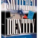 Switched Identity, A Novel by A.B. Yishai