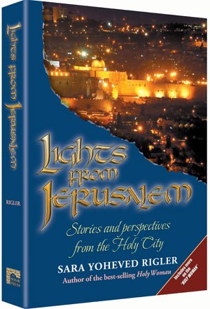Lights from Jerusalem, Stories and perspectives from the Holy City