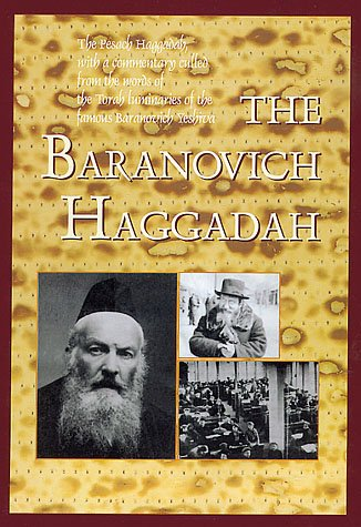 The Baranovich Haggadah, By Rabbi Shalom Meir Wallach
