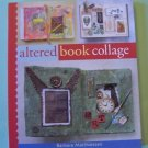 Altered Book Collage book by Matthieson