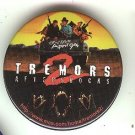 Tremors 2 - Aftershocks movie promo promotional pin button