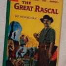 Bantam The Great Rascal paperback book by Jay Monaghan 1953 - excellent shape