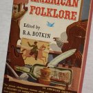Pocket Books Treasury of American Folklore by B.A. Botkin paperback book 1950 - excellent shape