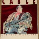 Cable & the New Mutants trade paperback comic book by Marvel Comics NM